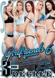 Girlfriends 6:  Girlfriends 6 Porn Video